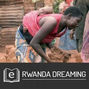 EBOOK: RWANDA DREAMING